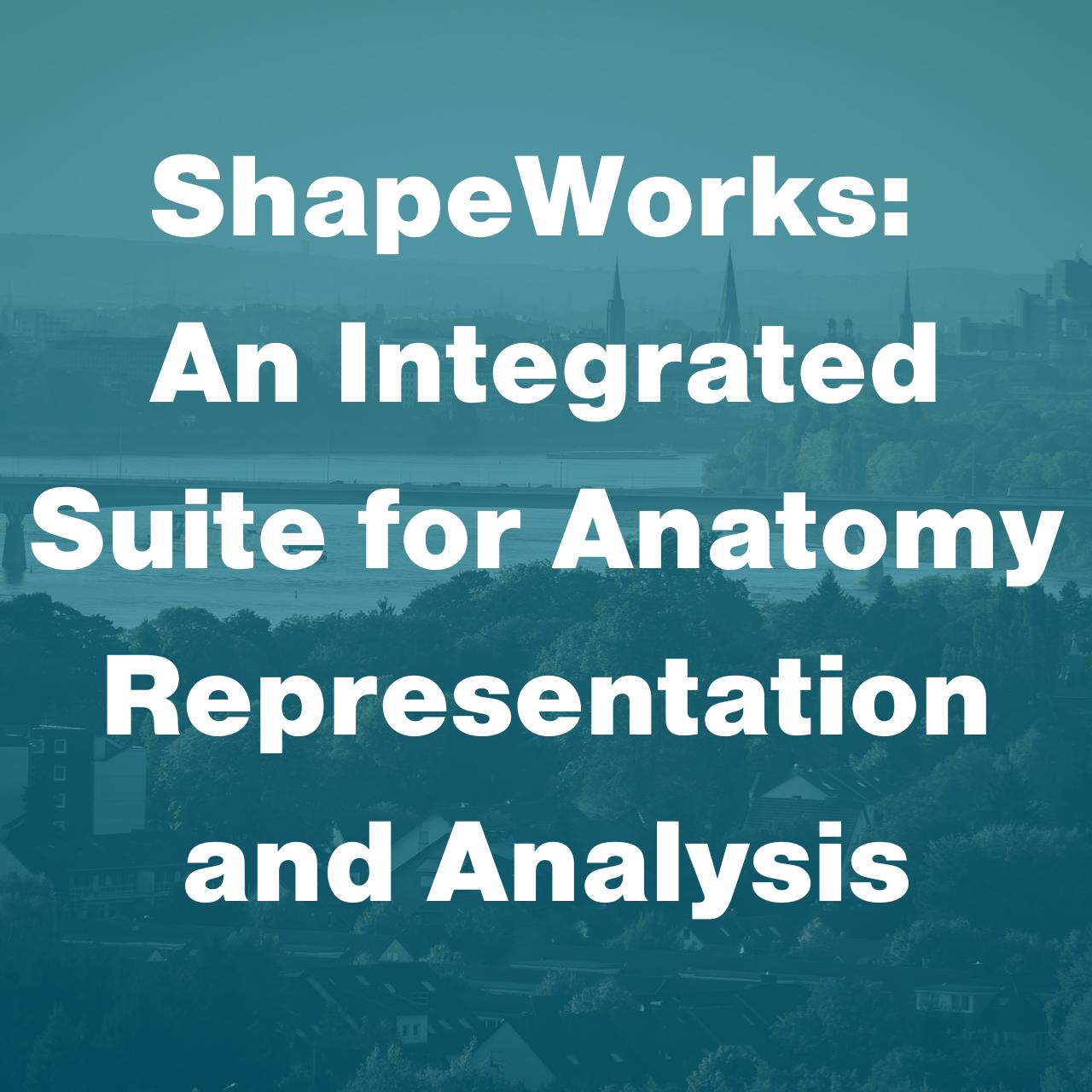 ShapeWorks CMBBE Workshop